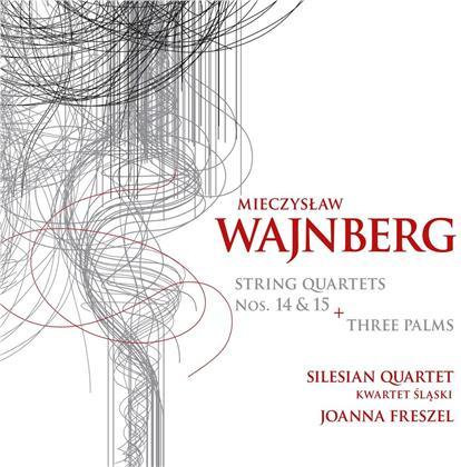 Silesian Quartet, Joanna Freszel & Mieczyslaw Weinberg (1919-1996) - String Quartets 14 & 15