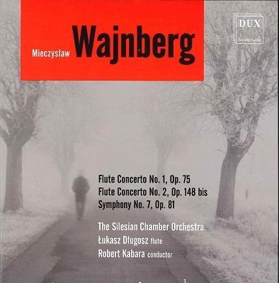 Mieczyslaw Weinberg (1919-1996), Robert Kabara & Lukasz Dlugosz - Flute Concertos 1 & 2