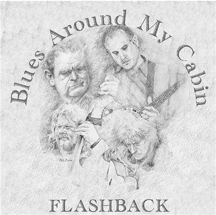 Blues Around My Cabin - Flashback