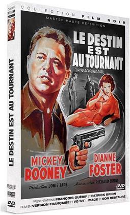 Le destin est au tournant (1954) (Collection Film Noir)
