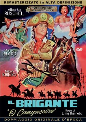 Il brigante - O Cangaceiro (1953) (Western Classic Collection, Doppiaggio Originale D'epoca, HD-Remastered, s/w)