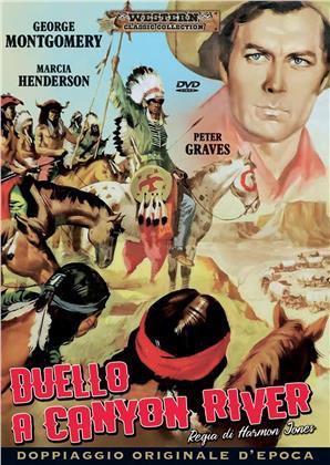 Duello a canyon river (1956) (Western Classic Collection, Doppiaggio Originale D'epoca)