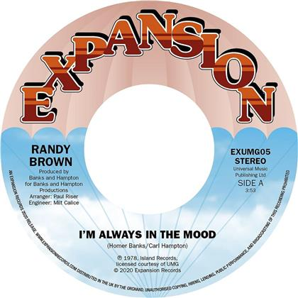 "Randy Brown - I'm Always In The Mood / Love Is All We Need (7"" Single)"