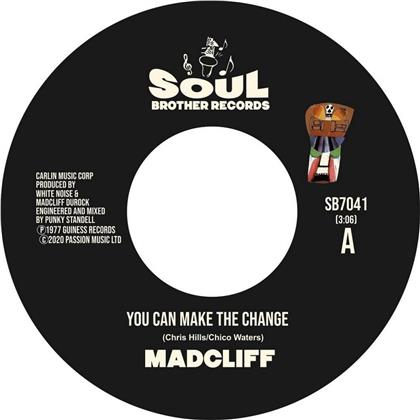 "Madcliff - You Can Make The Change / People Say About Love (7"" Single)"