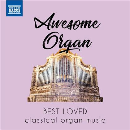 Awesome Organ - Best Loved Classical Organ Music