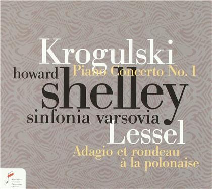 Jozef Wladyslaw Krogulski (1815-1842), Franciszek Lessel (1780-1838), Howard Shelley & Sinfonia Varsovia - Piano Concerto No. 1 E-dur, Adagio et rondeau op.9