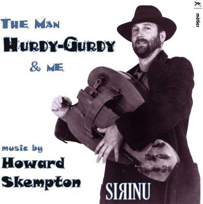 Sirinu & Howard Skempton (*1947) - Man, Hurdy-Gurdy & Me