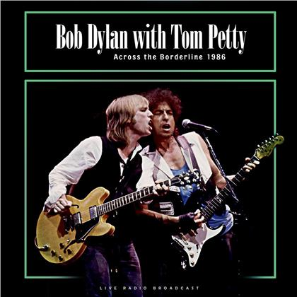 Bob Dylan & Tom Petty - Across Borderline (LP)
