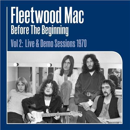 Fleetwood Mac - Before The Beginning - Vol II Live & Demo Sessions 1970 (3 LPs)