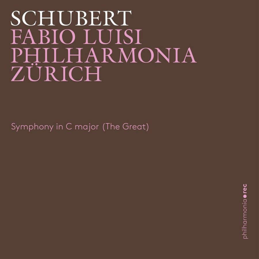 Franz Schubert (1797-1828), Fabio Luisi & Philharmonia Zürich - Symphony In C Major (The Great)