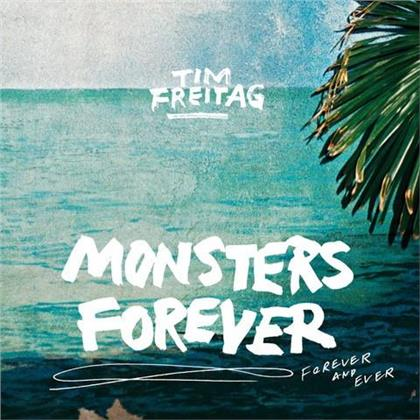 Tim Freitag - Monsters Forever