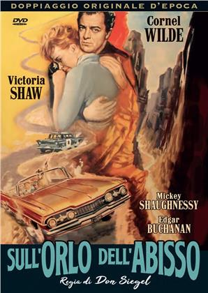 Sull'orlo dell'abisso (1959) (Doppiaggio Originale D'epoca)