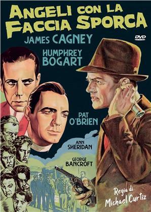 Angeli con la faccia sporca (1938) (n/b, Riedizione)