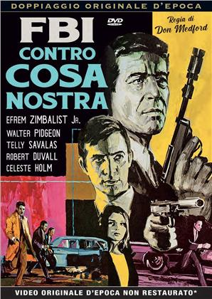 FBI contro Cosa Nostra (1967) (Rare Movies Collection, Doppiaggio Originale D'epoca)