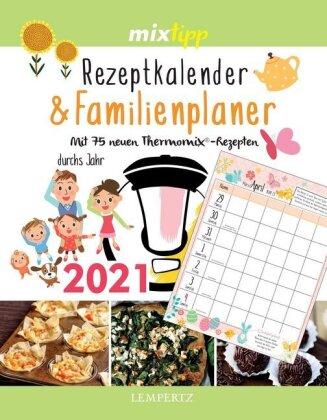 mixtipp - Rezeptkalender & Familienplaner 2021
