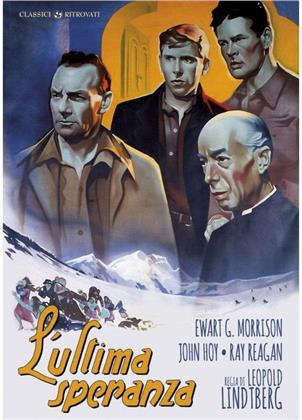 L'ultima speranza (1945) (Classici Ritrovati, s/w)