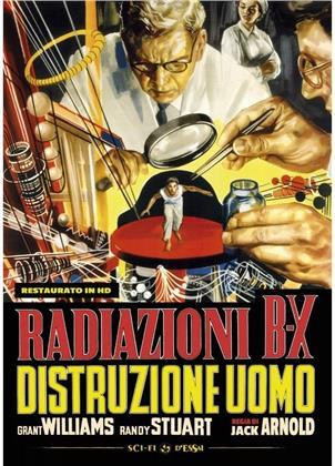 Radiazioni B X - distruzione uomo (1957) (Sci-Fi d'Essai, Restaurato in HD, n/b)