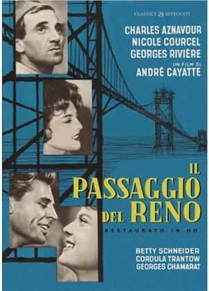 Il passaggio del Reno (1960) (Classici Ritrovati, restaurato in HD, s/w)