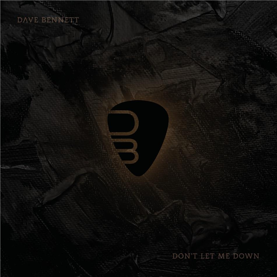 Dave Bennett - Don't Let Me Down
