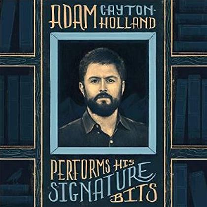 Adam Cayton-Holland - Adam Cayton-Holland Performs His Signature Bits (LP)