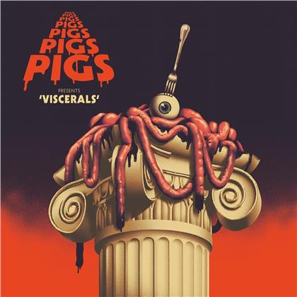 Pigs Pigs Pigs Pigs Pigs - Viscerals (Blood Red Vinyl, LP)
