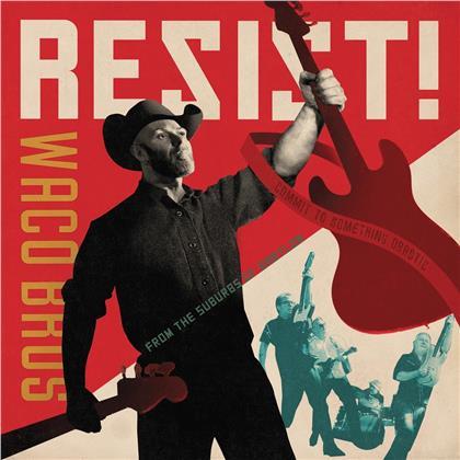 Waco Brothers - Resist! (LP)