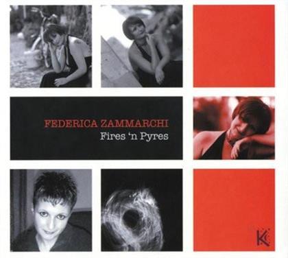 Federica Zammarchi - Fires N Pyres