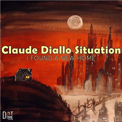 Claude Diallo - I Found A New Home