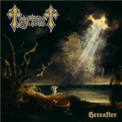 Tyrant - Hereafter (Limited Edition, Gold CD)