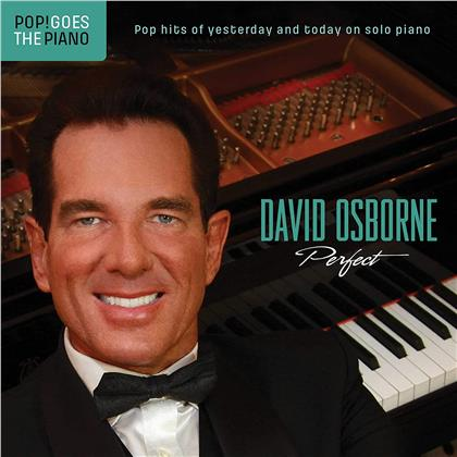 David Osborne - Pop Goes The Piano: Perfect Pop Hits Of Yesterday