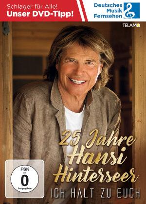 Hansi Hinterseer - 25 Jahre Hansi Hinterseer - Ich halt zu Euch