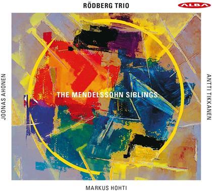 Rodberg Trio, Fanny Hensel-Mendelssohn (1805-1847), Felix Mendelssohn-Bartholdy (1809-1847), Antti Tikkanen, Markus Hohti, … - Mendelssohn Siblings