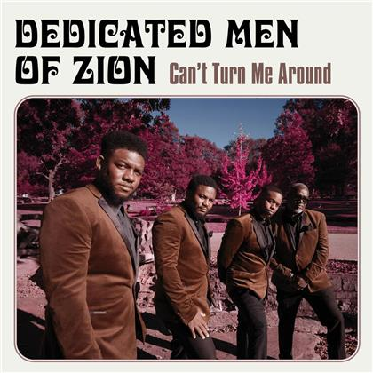 Dedicated Men Of Zion - Can`T Turn Me Around