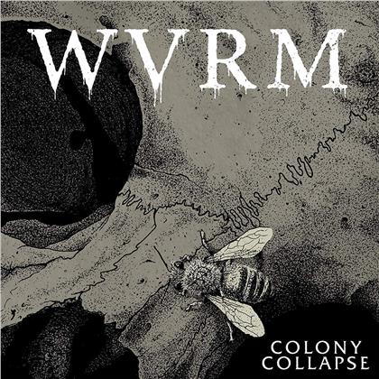 Wvrm - Colony Collapse (LP)