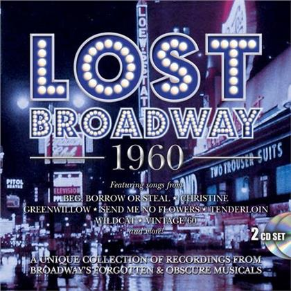 Lost Broadway 1960: Broadway's Forgotten & Obscure