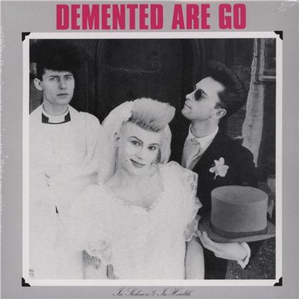 Demented Are Go - In Sickness & In Health (2020 Reissue, LP)