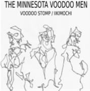 """The Minnesota Voodoo Men - Voodoo Stomp (7"""" Single)"""