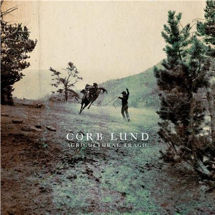Corb Lund - Agricultural Tragic (Limited Edition, Colored, LP)
