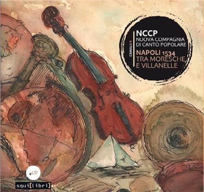 Nuova Compagnia Di Canto Popolare - Napoli 1534 - Tra Moresche E Villanelle