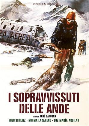 I sopravvissuti delle Ande (1976) (Classici Ritrovati)