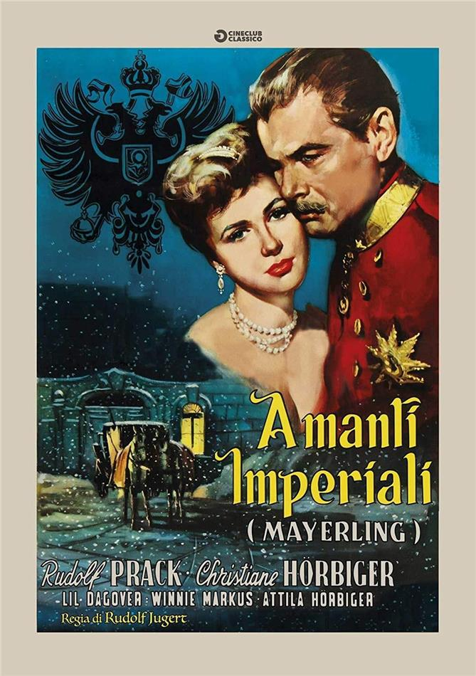 Amanti imperiali - (Mayerling) (1956) (Cineclub Classico)