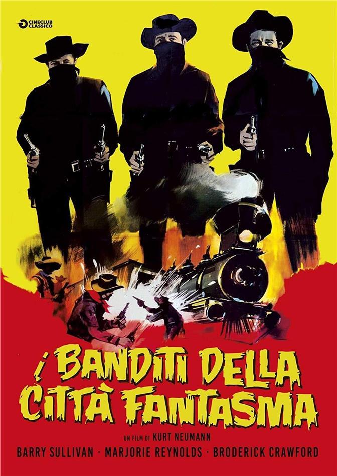 I banditi della città fantasma (1949) (Cineclub Classico, n/b)