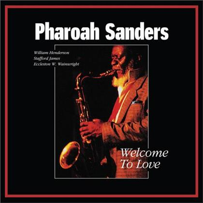 Pharaoh Sanders - Welcome To Love (2 LPs)