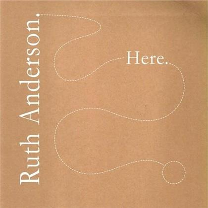 Ruth Anderson - Here (LP)