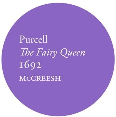 Gabrieli Consort, Henry Purcell (1659-1695) & Paul McCreesh - The Fairy Queen (2 CDs)