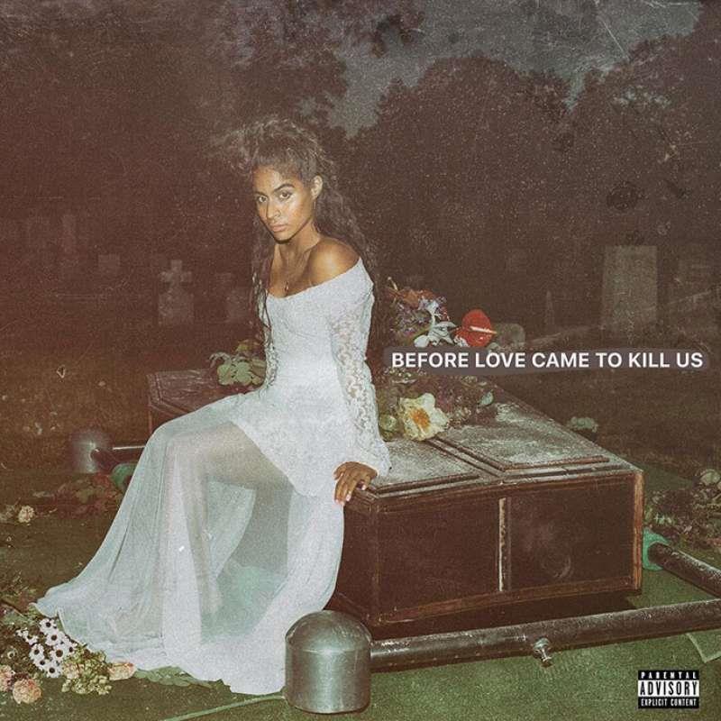 Jessie Reyez - Before Love Came To Kill Us