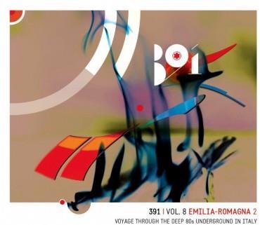 391 Vol.8 Emilia Romagna Voyage Through The Deep 80S Underground (2 CDs)