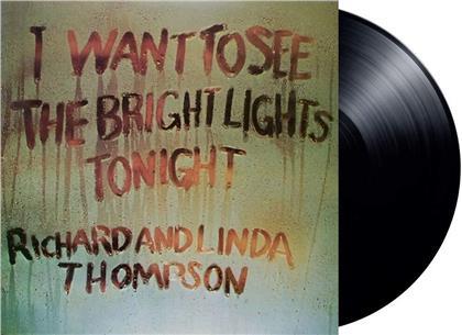 Richard Thompson & Linda Thompson - I Want To See The Bright Lights Tonight (2020 Reissue, Island, LP)