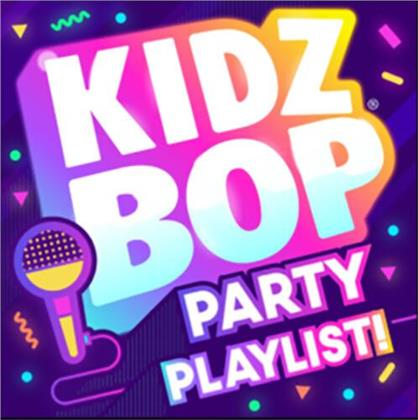 Kidz Bop Kids - Kidz Bop Party Playlist