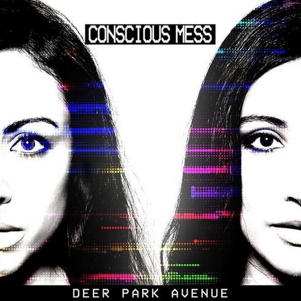 Deer Park Avenue - Concious Mess